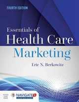 9781284094312-1284094316-Essentials of Health Care Marketing