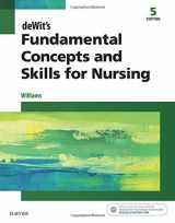 Fundamental Concepts and Skills for Nursing, 5e