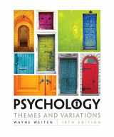 9781305498204-1305498208-Psychology: Themes and Variations