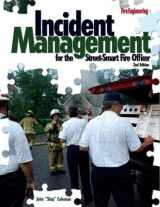 9781593701505-1593701500-Incident Management for the Street-Smart Fire Officer