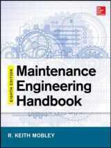 9780071826617-0071826610-Maintenance Engineering Handbook, Eighth Edition