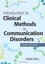 9781598572865-1598572865-Introduction to Clinical Methods in Communication Disorders, Third Edition