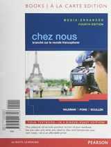 9780205926626-0205926622-Chez nous: Branché sur le monde francophone, Media-Enhanced Version, Books a la Carte Edition (4th Edition)