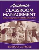 9780205578566-020557856X-Authentic Classroom Management: Creating a Learning Community and Building Reflective Practice (3rd Edition)