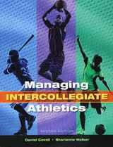 9781621590538-1621590534-Managing Intercollegiate Athletics