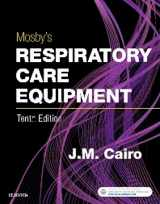 9780323416368-0323416365-Mosby's Respiratory Care Equipment, 10e