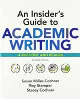 9781319103996-1319103995-An Insider's Guide to Academic Writing: A Rhetoric and Reader