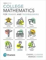 9780134690339-0134690338-College Mathematics for Trades and Technologies (10th Edition)