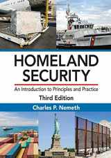 9781498749091-1498749097-Homeland Security: An Introduction to Principles and Practice, Third Edition
