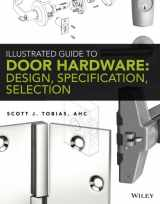 9781118112618-111811261X-Illustrated Guide to Door Hardware: Design, Specification, Selection