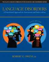 Language Disorders: A Functional Approach to Assessment and Intervention (6th Edition) (Allyn & Bacon Communication Sciences and Disorders)