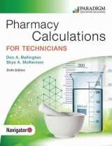 9780763868451-0763868450-Pharmacy Calculations for Technicians: Text