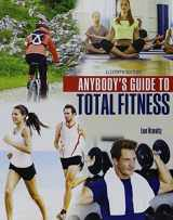 9781465292018-1465292012-Anybody's Guide to Total Fitness