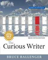 9780134703268-013470326X-Curious Writer, The, MLA Update, Brief Edition (5th Edition)