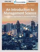 CengageNOW™v2, 1 term Printed Access Card for Anderson/Sweeney/Williams/Camm/Cochran/Fry/Ohlmann's An Introduction to Management Science: Quantitative Approach, 15th