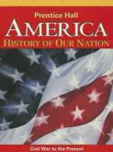 9780133230079-0133230074-America: History of Our Nation: Civil War to the Present