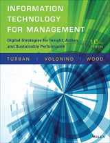 9781118897782-1118897781-Information Technology for Management: Digital Strategies for Insight, Action, and Sustainable Performance (Newest Edition)