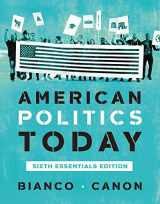 9780393679946-0393679942-American Politics Today (Essentials Sixth Edition)