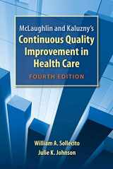 9780763781545-0763781541-McLaughlin and Kaluzny's Continuous Quality Improvement In Health Care
