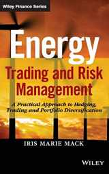 9781118339336-1118339339-Energy Trading and Risk Management: A Practical Approach to Hedging, Trading and Portfolio Diversification (Wiley Finance)