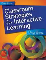 9781625311702-1625311702-Classroom Strategies for Interactive Learning, 4th edition
