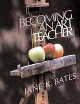 9780534522391-0534522394-Becoming an Art Teacher