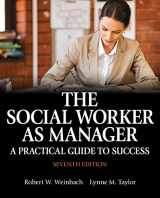 9780133909081-0133909085-The Social Worker as Manager: A Practical Guide to Success with Pearson eText -- Access Card Package (7th Edition)