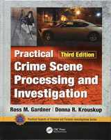 9781138047785-1138047783-Practical Crime Scene Processing and Investigation, Third Edition (Practical Aspects of Criminal and Forensic Investigations)