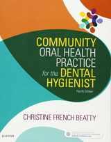 9780323355254-0323355250-Community Oral Health Practice for the Dental Hygienist, 4e (.Net Developers)