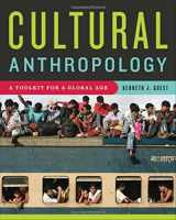 9780393929577-0393929574-Cultural Anthropology: A Toolkit for a Global Age