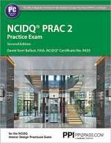 9781591265313-1591265312-PPI NCIDQ PRAC 2 Practice Exam, 2nd Edition (Paperback) - Comprehensive Practice Exam for the NCDIQ Interior Design Practicum Exam