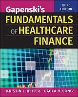 9781567939750-1567939759-Gapenski's Fundamentals of Healthcare Finance, Third Edition (Gateway to Healthcare Management)