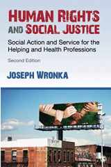 9781483387178-1483387178-Human Rights and Social Justice: Social Action and Service for the Helping and Health Professions (NULL)