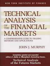 9780735200661-0735200661-Technical Analysis of the Financial Markets: A Comprehensive Guide to Trading Methods and Applications (New York Institute of Finance)