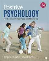 9781544322926-1544322925-Positive Psychology: The Science of Happiness and Flourishing