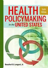 Health Policymaking in the United States, Sixth Edition