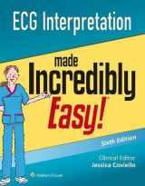 9781496306906-1496306902-ECG Interpretation Made Incredibly Easy (Incredibly Easy! Series®)