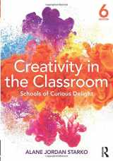 9781138228825-1138228826-Creativity in the Classroom: Schools of Curious Delight
