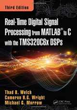 9781498781015-1498781012-Real-Time Digital Signal Processing from MATLAB to C with the TMS320C6x DSPs