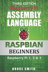 9781492135289-1492135283-Raspberry Pi Assembly Language RASPBIAN Beginners: Hands On Guide