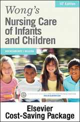 Wong's Nursing Care of Infants and Children - Text and Elsevier Adaptive Learning Package, 10e