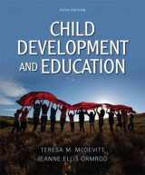 9780132486200-0132486202-Child Development and Education (5th Edition)