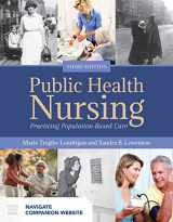 9781284121292-1284121291-Public Health Nursing: Practicing Population-Based Care