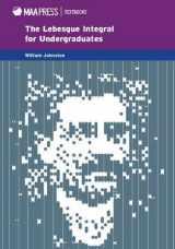 9781939512079-1939512077-The Lebesgue Integral for Undergraduates (MAA Textbooks)