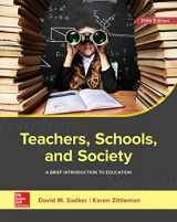 9781259913792-1259913791-Teachers, Schools, and Society: A Brief Introduction to Education