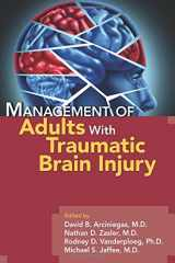 9781585624041-1585624047-Management of Adults With Traumatic Brain Injury