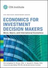 9781118105368-1118105362-Economics for Investment Decision Makers: Micro, Macro, and International Economics