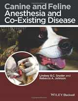 9781118288207-1118288203-Canine and Feline Anesthesia and Co-Existing Disease
