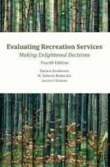 9781571678478-1571678476-Evaluating Recreation Services Making Enlightened Decisions 4th edition