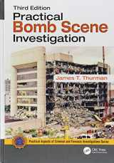 9781498773089-1498773087-Practical Bomb Scene Investigation (Practical Aspects of Criminal and Forensic Investigations)